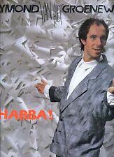 RAYMOND VAN HET GROENEWOUD habba HOLLAND 1984 EX LP HENNY VRIENTEN