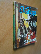 EL GRINGO n.15 dicembre 1966 - ed. CORNO- fumetto d'autore
