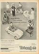 """Publicité  ...tri-ang  pour Noel vos enfants """"rouleront voiture"""""""