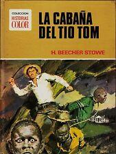 HISTORIAS COLOR: CLÁSICOS JUVENILES nº  1 LA CABAÑA DEL TÍO TOM Bruguera 1ª 1972
