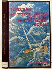 Wrecked Japanese Junks Adrift in the North Pacific Ocean by Bert Webber (SIGNED)