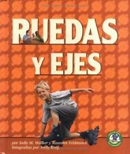 Ruedas Y Ejes/wheels And Axles (Libros De Fisica Para Madrugadores)-ExLibrary