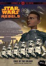 Star Wars Rebels Servants of the Empire: Edge of the Galaxy by Fry, Jason