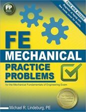 FE Mechanical Practice Problems by PE, Michael R Lindeburg (2014, Paperback,...