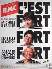 PUBLICITÉ 1992 RMC LES FILLES MICHÉLE BERNIER ISABELLE DE BOTTON MIMIE MATHY