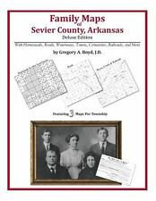Family Maps of Sevier County, Arkansas, Deluxe Edition : With Homesteads,...