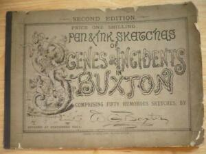Pen & Ink Sketches of Scenes & Incidents in Buxton - W G Baxter 50 illustrations
