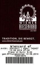 Eintrittskarte / Erinnerung / Souvenir : Wiener Riesenrad - Wien / 13.09.2014
