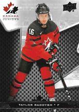 Taylor Raddysh #16 - 2018 Team Canada Juniors - Base Men