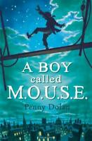 Boy Called M. O. U. S. E. by Dolan, Penny -ExLibrary