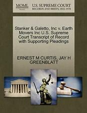 Stanker & Galetto, Inc v. Earth Movers Inc U.S., CURTIS, M,,
