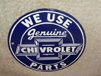 """VINTAGE WE USE GENUINE CHEVROLET PARTS 6"""" PORCELAIN METAL CAR, GASOLINE OIL SIGN"""