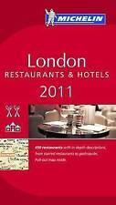 Michelin Red Guide London 2011: Hotels & Restaurants (Michelin Reg Guide London)