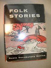Folk Stories Basic Vocabulary Series By Edward & Maurgerite Dolch 1952 1st Ed.!