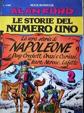 Alan Ford Le Storie Del Numero Uno n°2 1993 - Napoleone  [G280A]