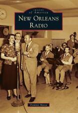 New Orleans Radio by Dominic Massa (2014, Paperback)
