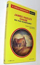 (s) giallo classici oro 1 J. HADLEY CHASE  ma vuoi scherzare?
