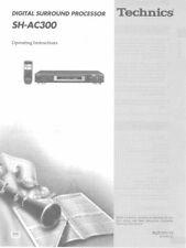 Technics SH-AC300 Surround Processor Owners Instruction Manual Reprint