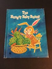 THE HUNGRY BABY BUNNY by Alf Evers Wonder Books