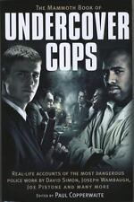 The Mammoth Book of Undercover Cops, Copperwaite, Paul, Excellent Book