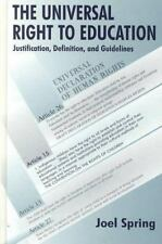 The Universal Right to Education: Justification, Definition, and Guide-ExLibrary