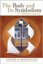 The Body and Its Symbolism: A Kabbalistic Approach, , de Souzenelle, Annick, Ver