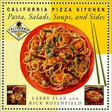 California Pizza Kitchen Pasta, Salads, Soups, And Sides by Larry Flax, Rick Ros