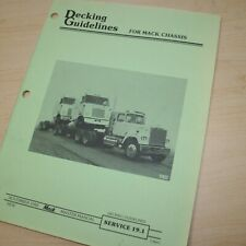 MACK TRUCK DECKING GUIDELINES Repair Service Manual book shop 1982 tractor frame