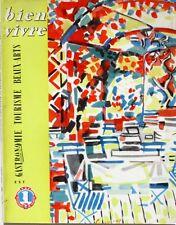 Bien Vivre n°26 - 1959 - Est - Gastronomie - Tourisme  - Beaux Arts -