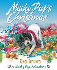 Brown, Ken, Mucky Pup's Christmas (Mucky Pup Adventures), Very Good Book