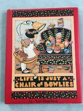 Mary Engelbreit Gift Book Life Is Just A Chair Of Bowlies 1992 Hardcover Color