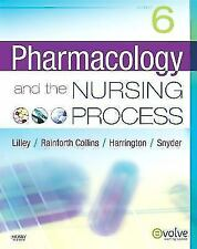 Pharmacology and the Nursing Process 6th Edition