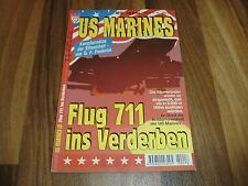 US MARINES  # 18 -- FLUG 711 ins VERDERBEN / Kampfeinsätze der Eliteeinheit