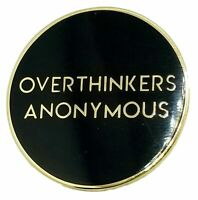 Stickeroonie Overthinkers Anonymous Funny Enamel Lapel Pin. 1.1 Inch Size