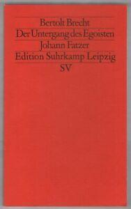 Bertolt Brecht: Der Untergang des Egoisten Johann Fatzer   1994