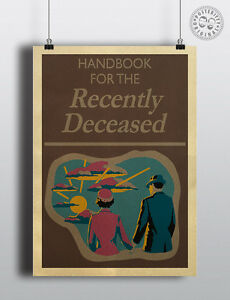 HANDBOOK FOR THE RECENTLY DECEASED - Beetlejuice repro Poster by Posteritty Prop