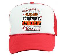 Trucker Hat Cap Foam Mesh I Never Dreamed Be Super Cool Chef Cook