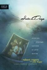 Into the Deep: One Man's Story of How Tragedy Took His Family but Coul-ExLibrary