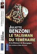 JULIETTE BENZONI--LE TALISMAN DU TEMERAIRE-2--POCKET enquête d'aldo Morosini