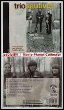 """TRIO SAUTIVET """"Partir Revenir"""" (CD) 1996 NEUF"""