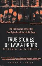 True Stories of Law & Order: The Real Crimes Behind the Best Episodes of the Hit