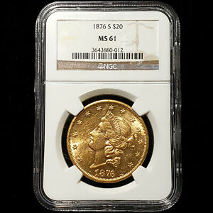 1876-S $20 Gold Liberty Head - NGC MS 61 - San Francisco Mint - No Reserve