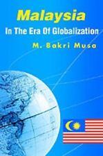 Malaysia in the Era of Globalization by M. Bakri Musa (2002, Paperback)