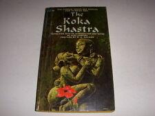 THE KOKA SHASTRA by ALEX COMFORT, INDIAN SEX MANUAL, BALLANTINE BOOK, 1966, PB!