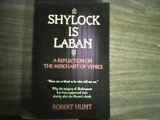 Shylock is Laban by Robert Hunt; PB 2011 (Shakespeare studies,Mechant of Venice)