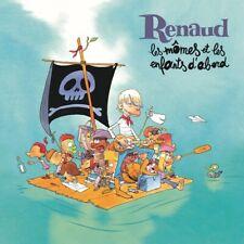 Renaud - Les mômes et les enfants d'abord