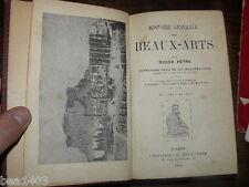 Peyre Roger, Histoire générale des Beaux - Arts contenant plus de 300 ill. 1895