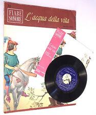 FIABE SONORE N. 31 - L'ACQUA DELLA VITA - GRIMM - CON DISCO 45 GIRI - 1966