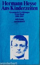 """Hermann Hesse - """" Aus Kinderzeiten - Gesammelte Erzählungen - Erster Band """" - tb"""