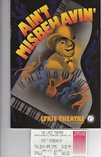 RAY SHELL  IN AIN'T MISBEHAVIN'  AT THE LYRIC THEATRE + 3 TICKETS 20/4/95